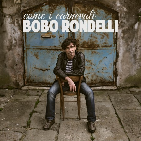 BOBO_RONDELLI_Come_i_carnevali_COVER_HD